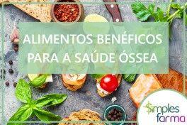 Alimentos Benéficos para a Saúde Óssea