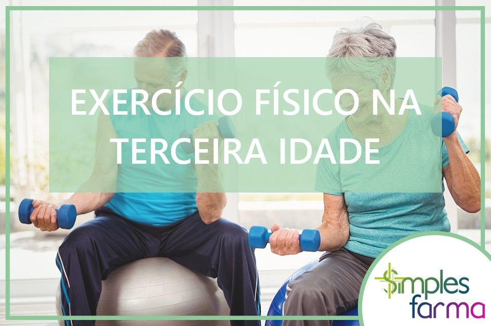 Exercício Físico na Terceira Idade