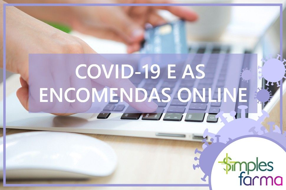Covid-19 e as Encomendas Online