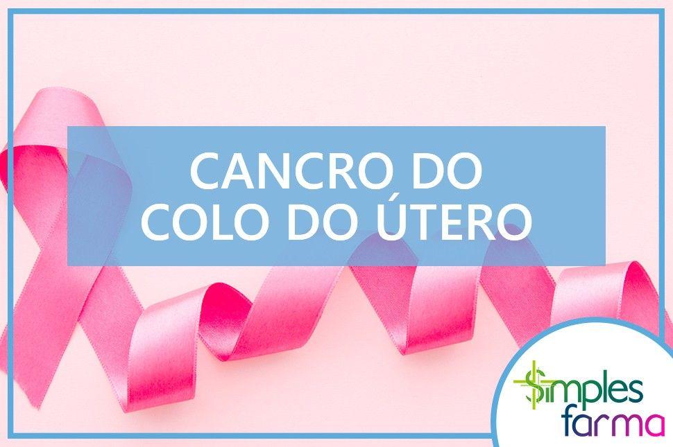 Cancro do Colo do Útero