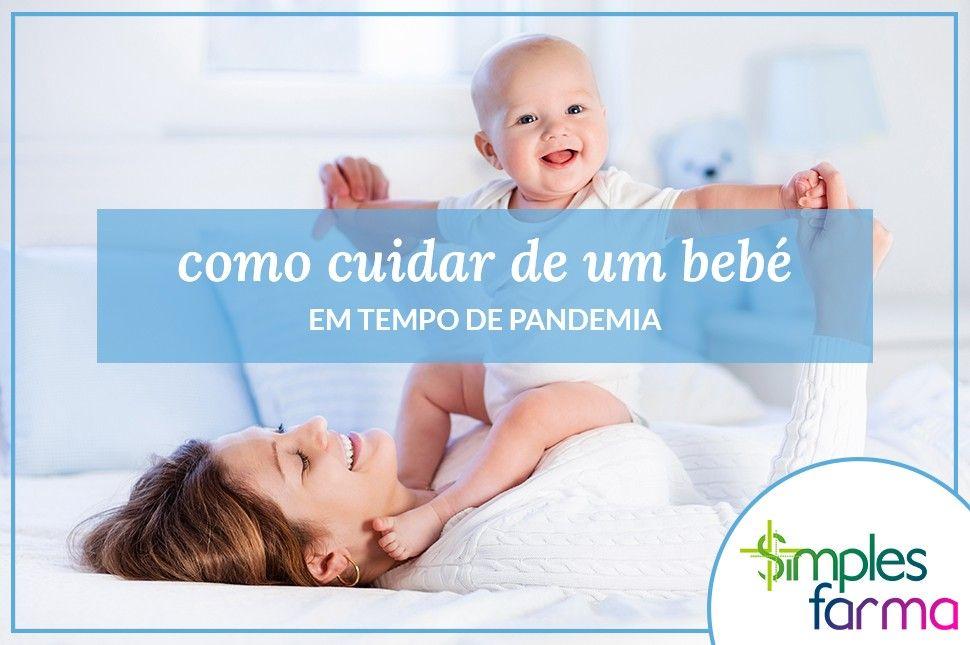 Cuidar de um Bebé em Tempo de Pandemia
